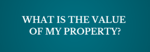 What is the value of my property? - Olde Kissimmee Realty